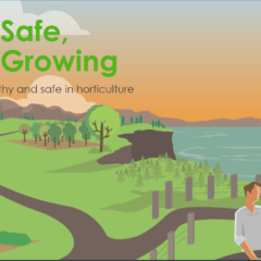 Keep Safe, Keep Growing - how to be healthy and safe in horticulture